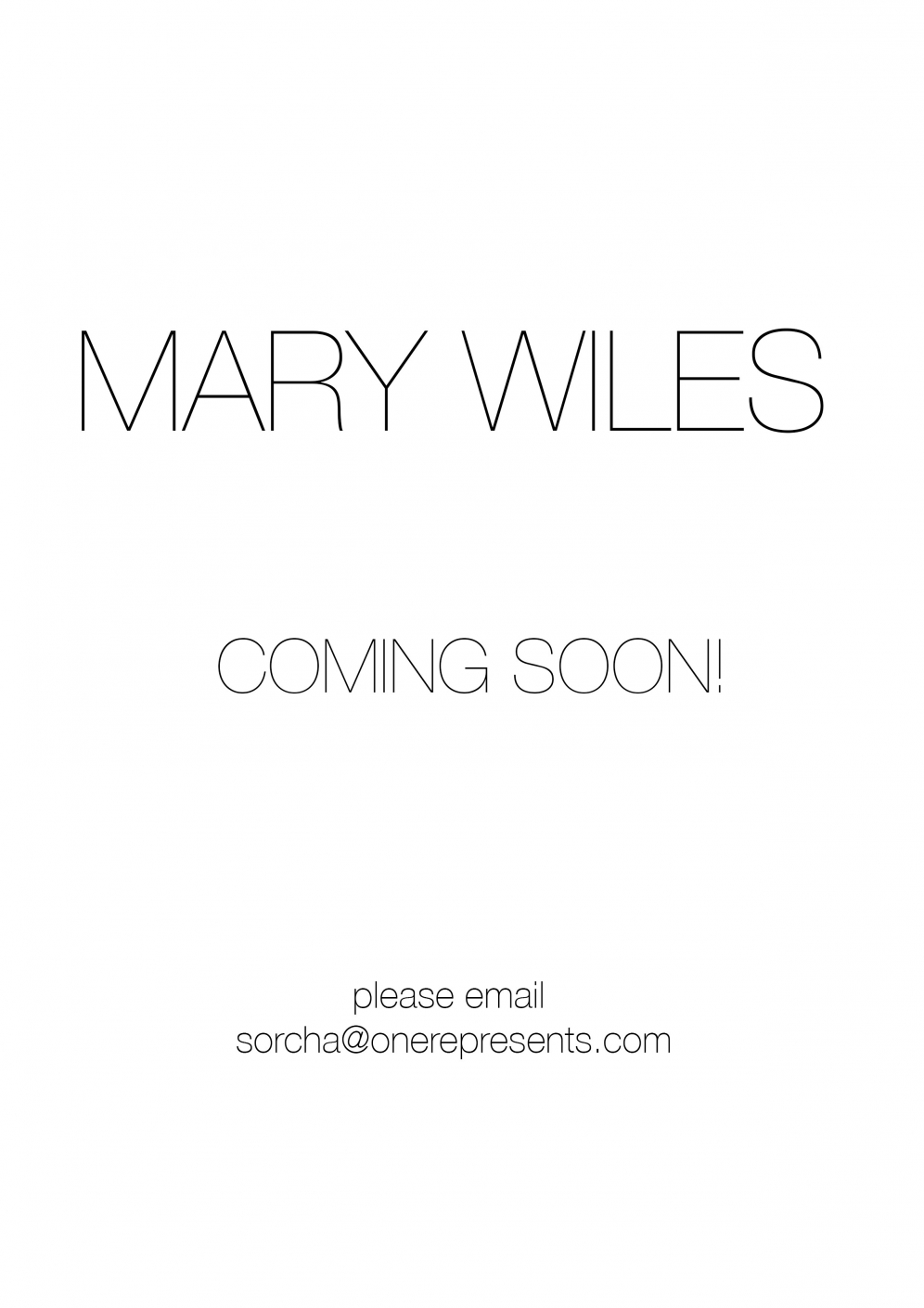 MARY WILES – COMING SOON